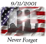 Remember and honor the thousands of innocent men, women, and children murdered by terrorists in the horrific attacks of September 11, 2001.
