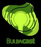 BulbaCast™